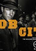 """Постер 2 из 6 из фильма """"Город гангстеров"""" /Mob City/ (2013)"""