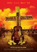 """Постер 2 из 2 из фильма """"Наркокультура"""" /Narco Cultura/ (2013)"""