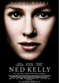 """Постер 4 из 5 из фильма """"Банда Келли"""" /Ned Kelly/ (2003)"""