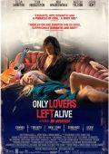 """Постер 6 из 6 из фильма """"Выживут только любовники"""" /Only Lovers Left Alive/ (2013)"""