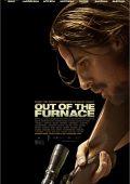 """Постер 3 из 4 из фильма """"Из пекла"""" /Out of the Furnace/ (2013)"""