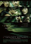 """Постер 3 из 5 из фильма """"Идеальный побег"""" /A Perfect Getaway/ (2009)"""
