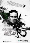"""Постер 2 из 8 из фильма """"Выжить любой ценой"""" /Man vs. Wild/ (2006)"""