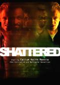 """Постер 2 из 2 из фильма """"Расколотый"""" /Shattered/ (2010)"""