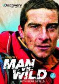 """Постер 7 из 8 из фильма """"Выжить любой ценой"""" /Man vs. Wild/ (2006)"""