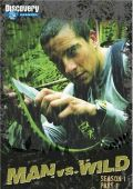 """Постер 8 из 8 из фильма """"Выжить любой ценой"""" /Man vs. Wild/ (2006)"""