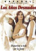 """Постер 1 из 1 из фильма """"Обнаженные годы"""" /Los anos desnudos (Clasificada S)/ (2008)"""