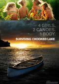 "Постер 1 из 2 из фильма ""На берегу Кривого озера"" /Surviving Crooked Lake/ (2008)"