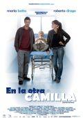 """Постер 1 из 1 из фильма """"На другой койке"""" /En la otra camilla/ (2008)"""