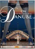"""Постер 1 из 1 из фильма """"На красивом голубом Дунае"""" /Na lepom plavom Dunavu/ (2008)"""