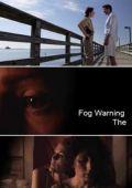 """Постер 1 из 2 из фильма """"Надвигается туман"""" /Fog Warning/ (2008)"""