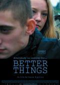 "Постер 1 из 2 из фильма ""Надежда умирает последней"" /Better Things/ (2008)"