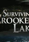 "Постер 2 из 2 из фильма ""На берегу Кривого озера"" /Surviving Crooked Lake/ (2008)"