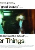 "Постер 2 из 2 из фильма ""Надежда умирает последней"" /Better Things/ (2008)"