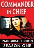 """Постер 1 из 1 из фильма """"Главнокомандующий"""" /Commander in Chief/ (2005)"""