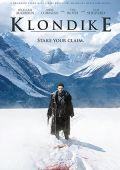 """Постер 3 из 3 из фильма """"Клондайк"""" /Klondike/ (2014)"""