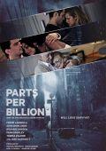 """Постер 2 из 3 из фильма """"Одна миллиардная доля"""" /Parts Per Billion/ (2014)"""