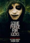 """Постер 6 из 19 из фильма """"Судная ночь 2"""" /The Purge: Anarchy/ (2014)"""