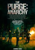 """Постер 4 из 19 из фильма """"Судная ночь 2"""" /The Purge: Anarchy/ (2014)"""