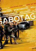 """Постер 4 из 13 из фильма """"Саботаж"""" /Sabotage/ (2014)"""