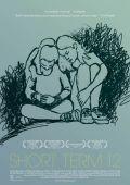 """Постер 3 из 5 из фильма """"Короткий срок 12"""" /Short Term 12/ (2013)"""