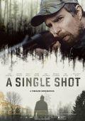 """Постер 5 из 5 из фильма """"Единственный выстрел"""" /A Single Shot/ (2013)"""