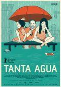 """Постер 2 из 2 из фильма """"Дождь навсегда"""" /Tanta agua/ (2013)"""