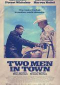"""Постер 2 из 2 из фильма """"Двое в городе"""" /Two Men in Town/ (2014)"""