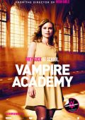 """Постер 26 из 26 из фильма """"Академия вампиров"""" /Vampire Academy/ (2014)"""