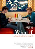 """Постер 3 из 6 из фильма """"Дружба и никакого секса?"""" /What If/ (2013)"""