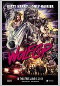 """Постер 1 из 3 из фильма """"Волкокоп"""" /WolfCop/ (2014)"""