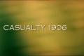 """Кадр 1 из 9 из фильма """"Casualty 1906"""" /Casualty 1906/ (2006)"""