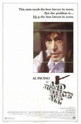 """Постер к фильму """"Правосудие для всех"""" /...And Justice for All./ (1979)"""
