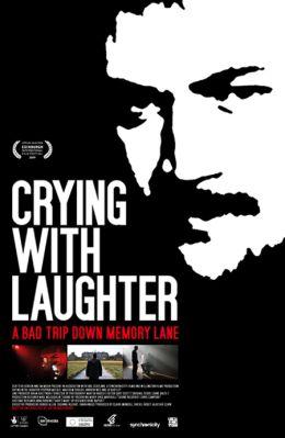 """Постер к фильму """"Смех сквозь слезы"""" /Crying with Laughter/ (2009)"""