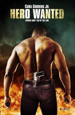 """Постер к фильму """"Разыскивается герой"""" /Hero Wanted/ (2008)"""