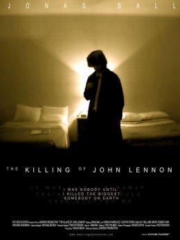 """Постер к фильму """"Убийство Джона Леннона"""" /The Killing of John Lennon/ (2006)"""