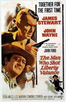 """Постер к фильму """"Человек, который застрелил Либерти Вэлэнса"""" /The Man Who Shot Liberty Valance/ (1962)"""