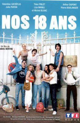 """Постер к фильму """"Нам 18"""" /Nos 18 ans/ (2008)"""