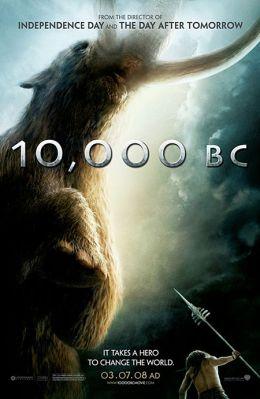 """Постер к фильму """"10 000 лет до нашей эры"""" /10,000 B.C./ (2008)"""