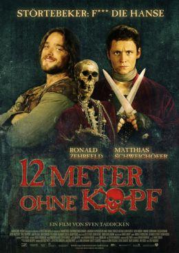 """Постер к фильму """"12 метров без головы"""" /12 Meter ohne Kopf/ (2009)"""