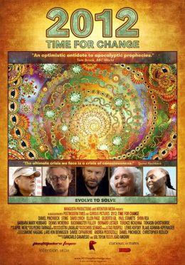 """Постер к фильму """"2012: Время перемен"""" /2012: Time for Change/ (2010)"""