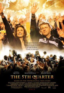 """Постер к фильму """"Пятая четверть"""" /The 5th Quarter/ (2010)"""