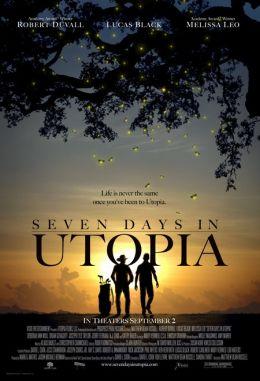 """Постер к фильму """"Семь дней в утопии"""" /Seven Days in Utopia/ (2011)"""