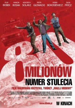 """Постер к фильму """"80 миллионов"""" /80 milionow/ (2011)"""