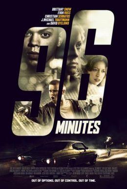 """Постер к фильму """"96 минут"""" /96 Minutes/ (2011)"""