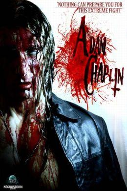 "Постер к фильму ""Адам Чаплин"" /Adam Chaplin/ (2011)"