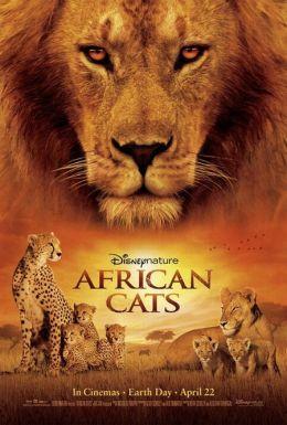 """Постер к фильму """"Африканские кошки: Королевство смелых"""" /African Cats/ (2011)"""