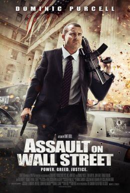 """Постер к фильму """"Нападение на Уолл-стрит"""" /Assault on Wall Street/ (2013)"""