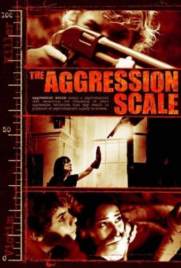 "Постер к фильму ""Шкала агрессии"" /The Aggression Scale/ (2012)"