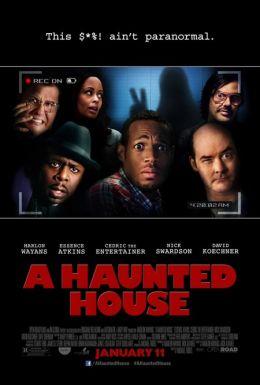 """Постер к фильму """"Дом с паранормальными явлениями"""" /A Haunted House/ (2013)"""